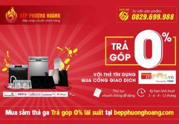 chuong-trinh-khuyen-mai-tra-gop-lai-suat-0-tai-bep-phuong-hoang